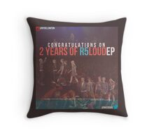 Congratulations on 2 Years of LOUD Throw Pillow