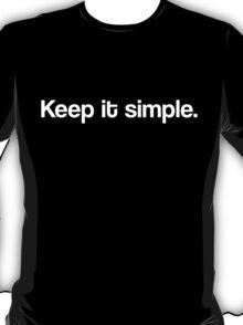Keep it simple. T-Shirt