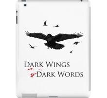 Dark Wings, Dark Words iPad Case/Skin