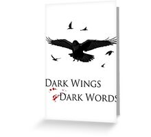 Dark Wings, Dark Words Greeting Card