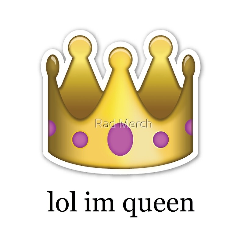 Lol Im Queen Emoji Design Quot Throw Pillows By Emoji Mania