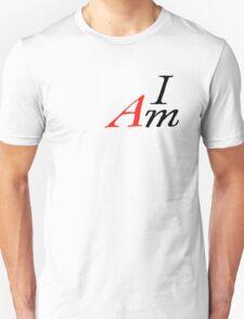 I AM by Tai's Tees T-Shirt