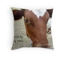 Eye will be seeing you! Throw Pillow