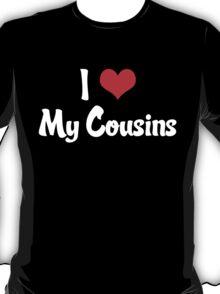 I Heart My Cousins T-Shirt