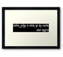 never judge a book by its movie (white) Framed Print