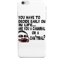 Are You a Cannibal - humor iPhone Case/Skin