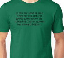 World Domination - Evil Plan Unisex T-Shirt