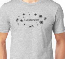 Bulletproof! Unisex T-Shirt