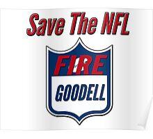 Fire Roger Goodell Poster
