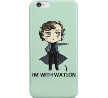 """I'm With Watson"" iPhone Case/Skin"