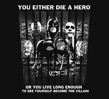 Hero or villian  Unisex T-Shirt