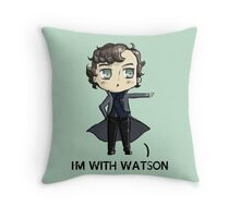 """I'm With Watson"" Throw Pillow"