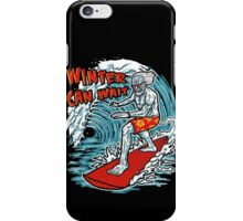 Winter Can Wait iPhone Case/Skin