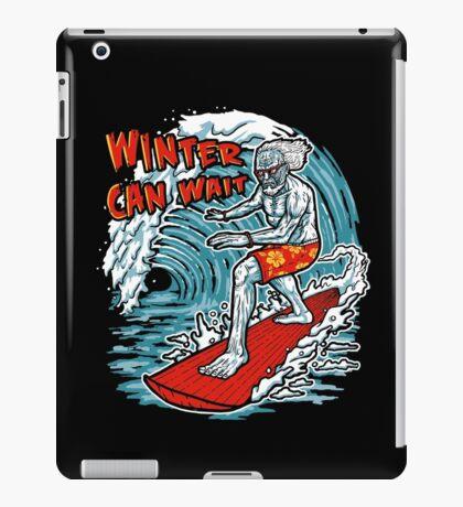 Winter Can Wait iPad Case/Skin