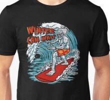 Winter Can Wait Unisex T-Shirt