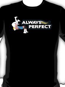 """Always Perfect"" Wrestling Design T-Shirt"