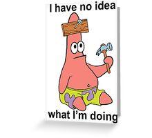 No Idea Patrick Greeting Card