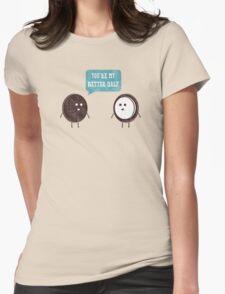 Better Half Womens Fitted T-Shirt