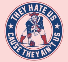 They Hate Us Cause They Ain't Us – New England Patriots Kids Clothes