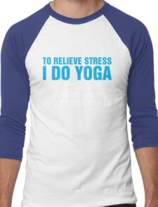 To Relieve Stress I Do Yoga Men's Baseball ¾ T-Shirt