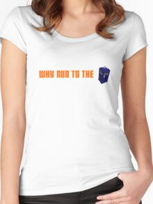 Why Run to the TARDIS? branded merch Women's Fitted Scoop T-Shirt
