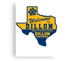 Welcome To Dillon! Canvas Print