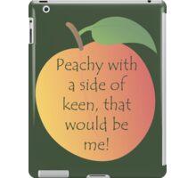 Peachy Keen! iPad Case/Skin