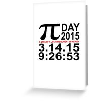 Pi Day 2015 Tee '.png Greeting Card