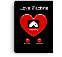 Love Machine Canvas Print