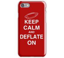 KEEP CALM AND DEFLATE ON - Deflate Gate iPhone Case/Skin
