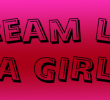 Scream Like a Girl Sticker