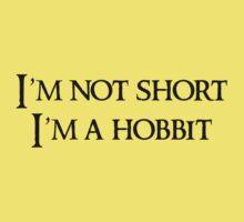 I'm not short, I'm a hobbit ( white ) Kids Clothes