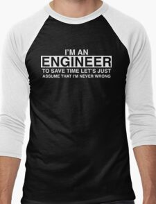 Engineers are never wrong. Men's Baseball ¾ T-Shirt