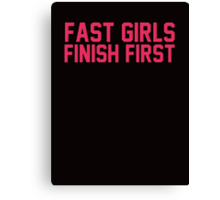 Fast girls finish first Canvas Print