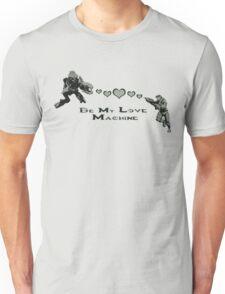 Be My Love Machine Unisex T-Shirt