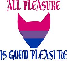 [Bi-Flag] All Pleasure Is Good Pleasure by ShaneVamp