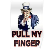 Uncle Sam - Pull My Finger Poster