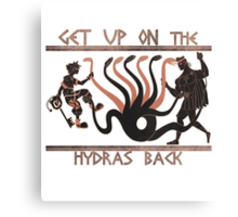 Get Up On The Hydra's Back Canvas Print