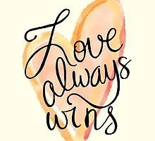 Love Always Wins by pietowel