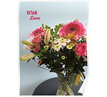 Fuchsia, White & Teal With Love Poster
