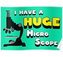 I have a huge MicroScope Poster