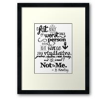 Fat isn't the worst.  Framed Print
