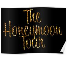 The Honeymoon Tour (Gold Dust Edition) Poster