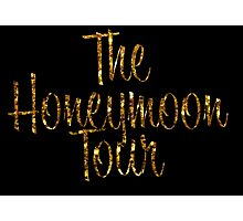 The Honeymoon Tour (Gold Dust Edition) Photographic Print