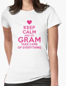 Amazing 'Keep Calm and Let Gram Take Care of Everything' T-shirts, Hoodies, Accessories and Gifts T-Shirt