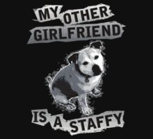 My Other Girlfriend Is A Staffy in Black and White Kids Clothes
