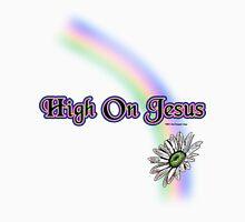 High On Jesus T Shirt Unisex T-Shirt