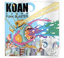 "KOAN Sound ""Funk Blaster"" cover art Poster"
