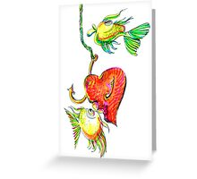 Fishing With Heart Greeting Card