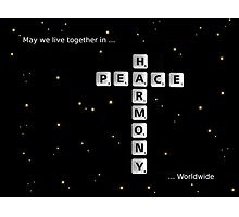 SOLD - PEACE AND HARMONY Photographic Print